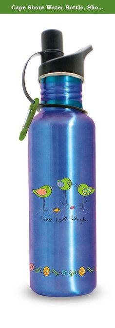 Cape Shore Water Bottle, Shore Birds Laugh. Cape Shore's Stainless Steel water bottle with sports top to travel with anywhere you like! 27 oz. capacity. Dishwasher safe.