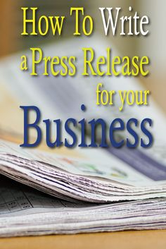 This blog post has great business tips and teaches you how to write a press release! #media
