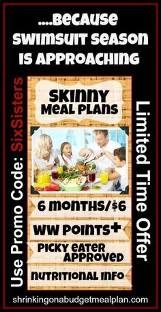 Weeknights have you frazzled? Tough to lose weight because life is so insanely hectic? Shrinking Meal Plans is your secret weapon to Bring Back Family Dinner and Find Your Skinny! Back by hugely popular demand it's only $1/month. Weight Watchers Inspired, family friendly meal plans. They've done all the Points+ calculations and provided all the nutritional information on picky eater approved meals. Breakfasts, lunches, and desserts included! Use Code: SixSisters for your $1/month discount.