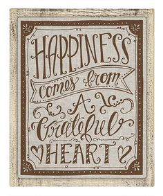 Look at this #zulilyfind! 'Happiness Comes From a Grateful Heart' Canvas #zulilyfinds