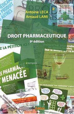Droit pharmaceutique / Antoine Leca Leh, Poitiers, Monopoly, Pharmacy, Law