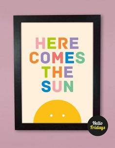 Here Comes the Sun Beatles print - to make for Melvie!