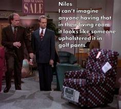 haha...Niles and Frasier