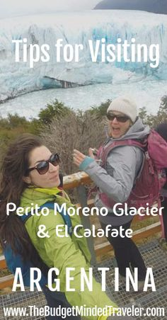 How to see Perito Moreno Glacier on your own, and where to stay and eat in El Calafate, #Argentina