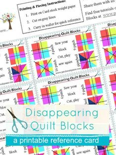 Confused at all the different ways to cut up a quilt block to make it 'disappear'? This printable card is perfect to keep around your sewing space for quick reference. Quilt block cutting instructions included for the 4 patch, 9 patch, 16 patch and the pinwheel quilt blocks. There are 9 cards/charts per page printed. Enough to share with a few sewing friends! #Quilting #Pattern
