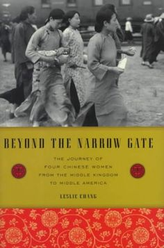 Beyond the Narrow Gate: The Journey of Four Chinese Women from the Middle Kingdom to Middle America  http://library.sjeccd.edu/record=b1118054