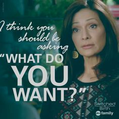 Regina giving great motherly advice. | Switched at Birth Quotes