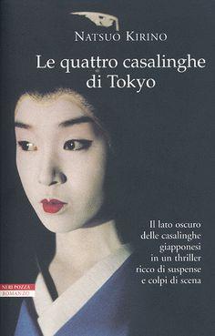 Out, Le quattro casalinghe di Tokyo, Kirino Natsuo, Neri Pozza