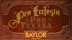 Not only is Baylor proud to be the oldest continually operating university in Texas, but the university is intertwined with Texas history, dating back to its very beginning. Click through to read all about it.