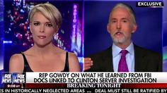 Trey Gowdy finds FBI did damage control for Hillary Clinton in FBI files