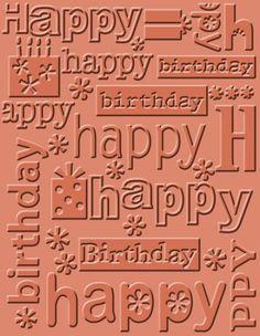Happy Birthday Cuttlebug A2 Embossing Folder 37-1133