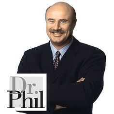 The and Only Dr. Phil.