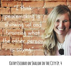 Kathy Escobar    Shalom in the City