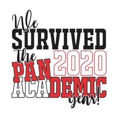 2020 Academic Year T Shirt Design – We Survived The Pandemic T Shirt 8th Grade Graduation, Graduation Cap Designs, Graduation Cap Decoration, Graduation Shirts, Kindergarten Graduation, High School Graduation, Graduation Party Decor, Graduation Cards, Graduation Ideas
