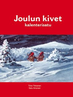Joulun kivet_kansi UUSI Winter Christmas, Christmas Time, Christmas Crafts, Christmas Decorations, Xmas, Holiday, Christmas Ideas, Christmas Calendar, Teaching Kindergarten