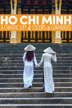 Ho Chi Minh City, Vietnam, is one of the most chaotic and contrasting places in…