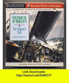 The Surgeons Mate (9781402558498) Patrick Tull, Patrick OBrian , ISBN-10: 140255849X  , ISBN-13: 978-1402558498 ,  , tutorials , pdf , ebook , torrent , downloads , rapidshare , filesonic , hotfile , megaupload , fileserve