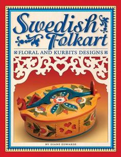 Image detail for -Swedish Folkart: Floral and Kurbits Designs