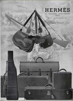 A vintage advertisement for Hermes luggage. Many items that would perfectly suit a Norton & Sons client. Cartridge bag, Gun bag, Fishing tackle bag a Briefcase and Suit carrier. Vintage Luggage, Vintage Purses, Vintage Bags, Vintage Handbags, Vintage Outfits, Vintage Fashion, Hermes Vintage, Vintage Travel, Vintage Leather