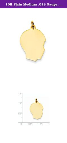 10K Plain Medium .018 Gauge Facing Right Engravable Boy Head Charm. Attributes Polished 10K Yellow gold Engravable Product Description Material: Primary - Purity:10K Length of Item:28 mm Material: Primary:Gold Width of Item:17 mm Product Type:Jewelry Jewelry Type:Pendants & Charms Sold By Unit:Each Material: Primary - Color:Yellow.