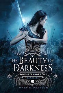 As 1001 Nuccias: O fim de uma jornada: Resenha [livro] - The Beauty of Darkness, de