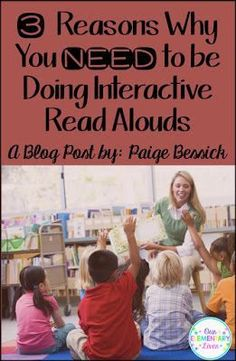 3 Reasons Why You NEED to be Doing Interactive Read Alouds Blog Post-IRA reading lessons are a great way to teach your students reading strategies.  Perfect for kindergarten and first grade, Interactive Read Alouds keep students engaged and learning.  You'll be amazed at the amount of CCSS met by doing them.  Take a look to see why they are my favorite thing to do in my classroom.