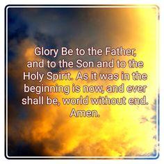 #GloryHonorPraise #Amen #Prayer