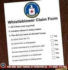 Whistleblowe 1. US Citizen (not required) 2. Location (doesn't really matter) 3. The dirt you have on Donald Trump: D Yes b) came from a newspaper c) was overheard in a bathroom stall from friend at work 6) was overheard in a restaurant heard from a hiding place ©. FIN D MORE GREAT PARODIES AT PATRIO... #adventuretime #tvshows #whistleblowe #us #citizen #location #really #the #dirt #donald #yes #came #newspaper #overheard #bathroom #stall #friend #restaurant #heard #hiding #place #fin #pic Korean Drinks, Opinion Column, Bathroom Stall, Rights And Responsibilities, Opinion Writing, Presidential Election, Popular Memes, Citizen, Newspaper