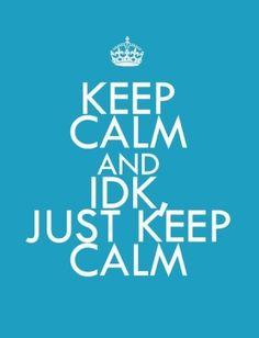 Keep Calm and #KeepCalm
