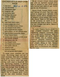 Chicago-Style Deep-Dish Pizza – Historic Recipe – Collections hosted by the Milwaukee Public Library Pizza Hut Recipe, Deep Dish Pizza Recipe, Chicago Deep Dish Dough Recipe, Chicago Pizza Sauce Recipe, Cat Recipes, Pizza Recipes, Bread Recipes, Cooking Recipes, Chicago Style Pizza
