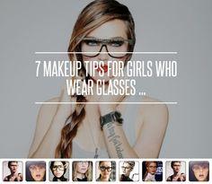 7 #Makeup Tips for #Girls Who Wear Glasses ... → Makeup #Artist
