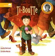 Livre Ti-boutte, une histoire de Janette Bertrand illustrée par une illustratrice que l'on aime beaucoup Caroline Mérola. Toujours aux éditions La Bagnole.