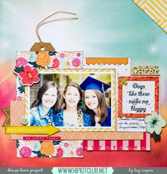 Happy Sunday, all! It's Kay with my first layout using the June Kits. My niece graduated a few weeks ago, and I snapped this  picture of my daughter and her cousins. Priceless. I am IN LOVE with th...