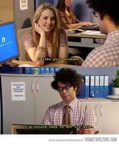 Flirting with an it guy. funny-picture-it-crowd-flirt-glasses Flirting Messages, Flirting Quotes For Her, Flirting Tips For Girls, Flirting Memes, Text Messages, Awkward Flirting, Big Bang Theory, Man Humor, Girl Humor