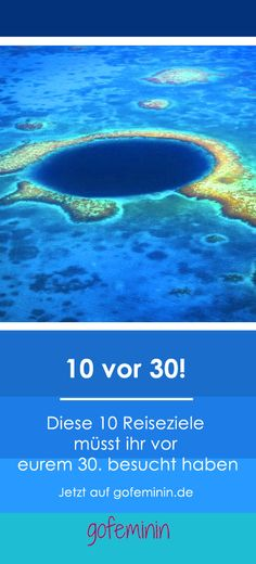 Diese 10 Reisen musst du vor deinem 30. Geburtstag auf jeden Fall gemacht haben!
