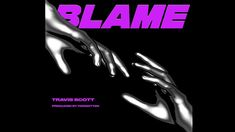 Travis Scott - Blame (Prod. By Forgotten) - YouTube Travis Scott, My Favorite Music, Dance Music, Blame, Forget, Youtube, Ballroom Dance Music, Youtubers, Youtube Movies