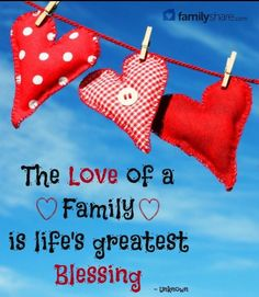 The love of family is the best of all.