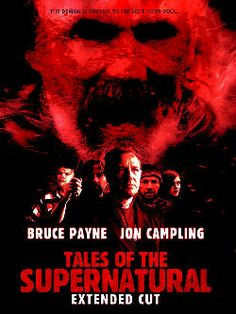 Greenway Entertainment is giving you the chance to buy in advance the Extended Cut of Tales Of The Supernatural on DVD for an exclusive 48 Hour period over this weekend only.