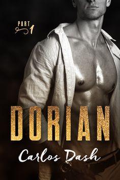 Dorian Carlos Dash Publication date: April 3rd 2017 Genres: New Adult, Romance