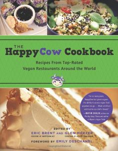 The HappyCow Cookbook: Recipes from Top-Rated Vegan Restaurants around the World by Eric Brent,http://www.amazon.com/dp/1939529662/ref=cm_sw_r_pi_dp_u7EGtb1174JF81D9