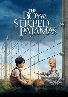 The Boy in the Striped Pajamas; When his family moves to Poland, young Bruno befriends Shmuel, a boy who lives on the other side of the fence, where everyone seems to be wearing striped pajamas. Unaware of Shmuel's fate as a Jewish prisoner, Bruno embarks on a dangerous journey.