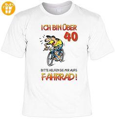 Geburtstag Sprüche Tshirt Ich bin über 40! Bitte helfen Sie mir aufs Fahrrad! . weiß - Shirts zum 40 geburtstag (*Partner-Link)