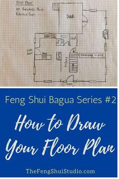 Feng Shui Bagua Series Draw Your Floor Plan - The Feng Shui Studio Feng Shui House Layout, Fung Shui Home, Feng Shui Floor Plan, Feng Shui Studio, Feng Shui Mirrors, Feng Shui Basics, Feng Shui History, Feng Shui Items, Feng Shui Design