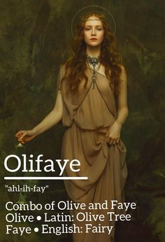 """""""> names girl unique Combo of Olive and Faye - Olive > Latin: Olive Tree / Faye > English: Fairy The Top Baby Names of Cute Baby Names, Pretty Names, Unique Baby Names, Female Character Names, Female Names, Unique Names With Meaning, Vintage Boys, Unique Vintage, Fairy Names"""