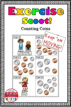 Do your kids need some extra practice counting money? Are they tired of worksheets? Then Exercise Scoot is just what you need!  Scoot! is a fun activity where students will travel from station to station or desk to desk to solve problems. It is a great activity to get students up and moving, while still practicing on academic skills. This one is EXTRA special because it includes EXERCISE!  This set includes counting coins within $1.00. Counting Coins, Counting Money, Kinesthetic Learning, Fun Learning, Elementary Math, Kindergarten Math, Love Teacher, Math Task Cards, Teacher Notebook
