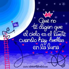 #Frases #Citas #Quotes #Límite #Huellas #Luna #Kebrantahuesos