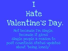 valentines day and being single