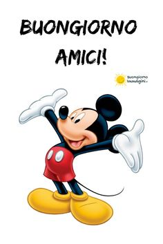 Good Morning Disney, Good Morning Good Night, Italian Greetings, Italian Quotes, Arte Disney, New Years Eve Party, Disney Characters, Fictional Characters, Improve Yourself
