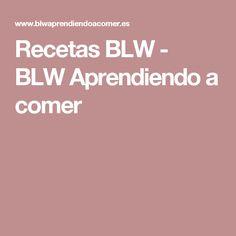 Recetas BLW - BLW Aprendiendo a comer