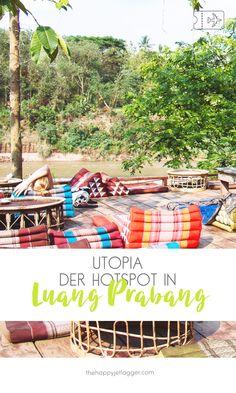 Laos: Der beste Platz zum Chillen in Luang Prabang - der Hotspot zum Relaxen, Feiern und Leute treffen! Tipps für Laos, Tipps Luang Prabang, Utopia Bar Luang Prabang. Yoga, Relax und Chillout Lounge Utopia in Luang Prabang, Laos. thehappyjetlagger.com